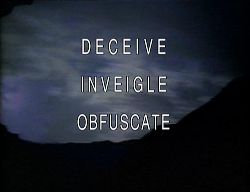 Deceive Inveigle Obfuscate