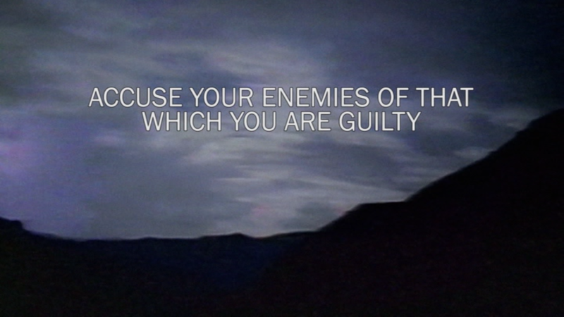 Accuse Your Enemies of That Which You are Guilty